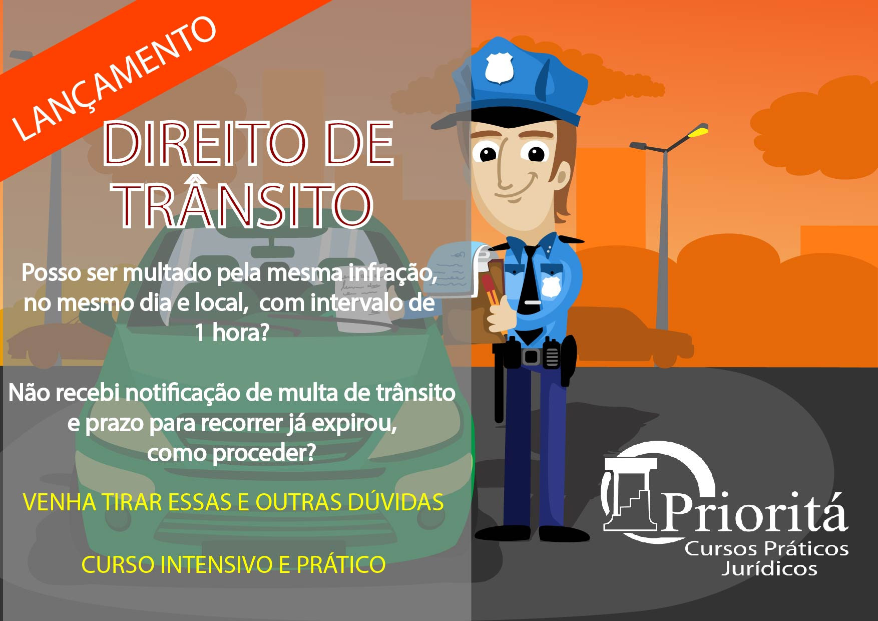 Prioritá Prática Forense, Cursos nas áreas de Direito Previdenciário, Trânsito, Eproc e Certificação Digital, e outros