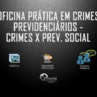 CRIMES PREVIDENCIARIOS