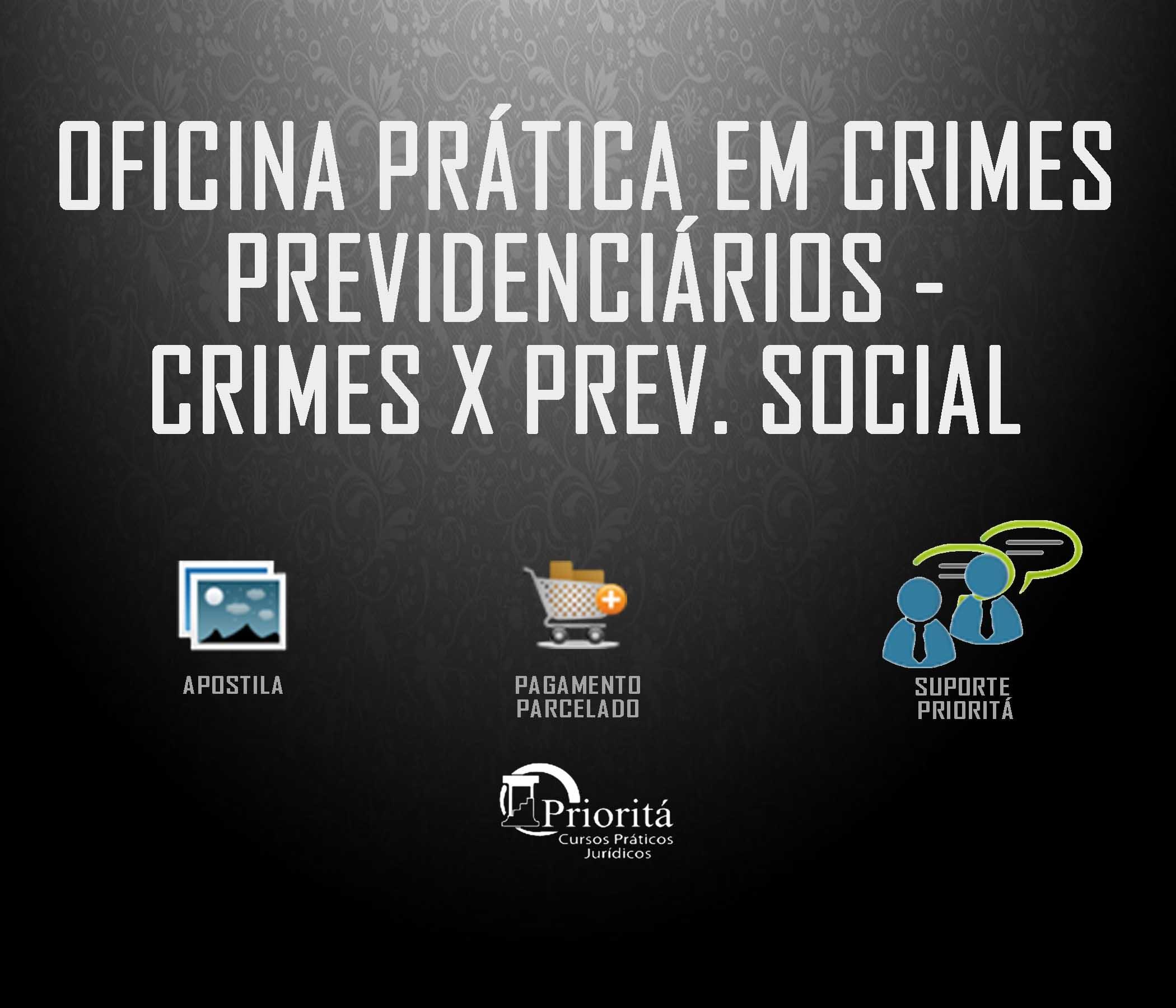 CRIMES PREVIDENCIARIOS