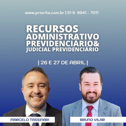 Curso Online Direito Previdenciário - Recursos Administrativo e Judicial